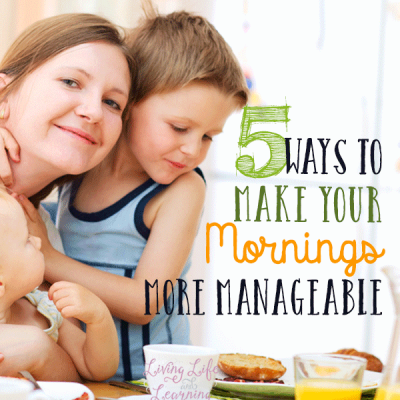 5 Ways to Make Mornings More Manageable