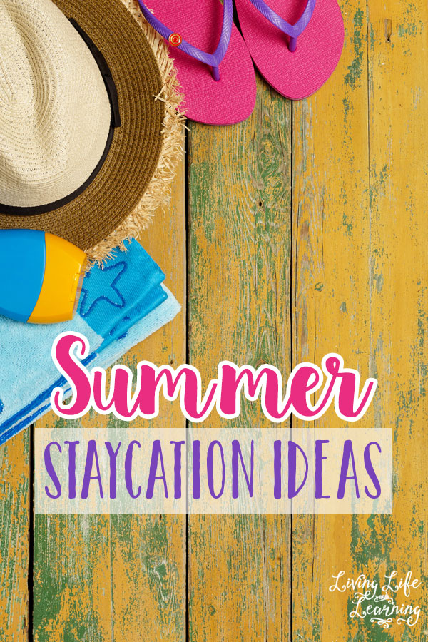 Just because you can't get away doesn't mean you can't have fun, try one or some of these fun summer staycation ideas to relax this summer.