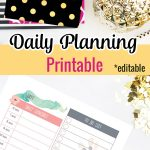 These daily planning printables are a great way to hold yourself accountable so that you're not forgetting anything important that you need to do. #dailyplanner #dailyplanningprintable #editableplanner