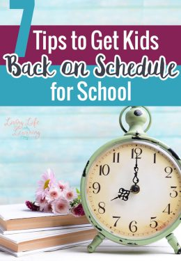 7 Tips to Get Kids Back on Schedule for School