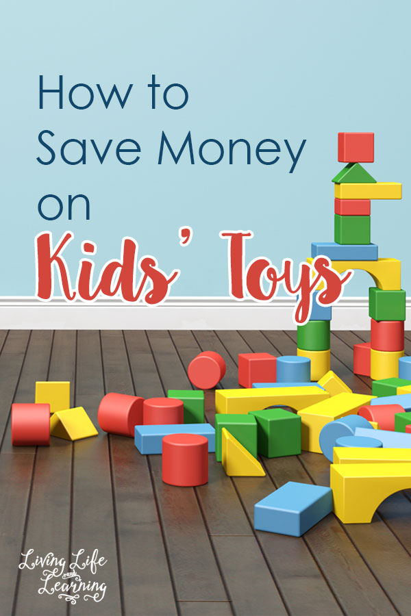 6 Ways to Save Money on Kids Toys