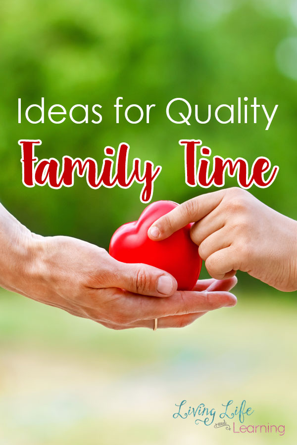 Ideas for Quality Family Time