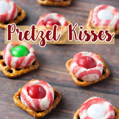 Pretzel Kisses Make the Best Holiday Snacks