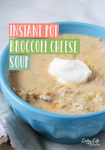 The Instant Pot is a huge time saver, try making this delicious Instant Pot Broccoli Cheese Soup that your family will fall in love with.