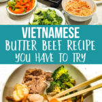 Vietnamese Butter Beef Recipe Your Family Will love