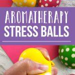 DIY Aromatherapy Stress Balls