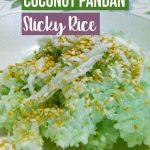 Coconut Pandan Sticky Rice Recipe