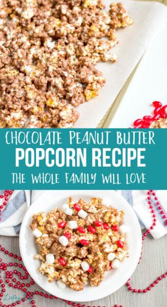 Chocolate Peanut Butter Popcorn Recipe