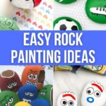 Easy Painted Rocks Ideas