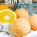Homemade Orange and Vanilla Bath Bomb Recipe