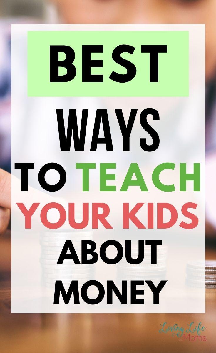 Best ways to teach kids about money