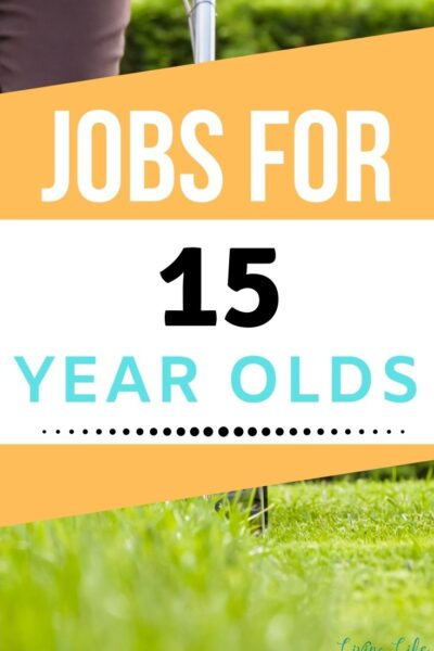 Jobs for 15 year olds to make money