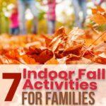 Indoor fall activities for families