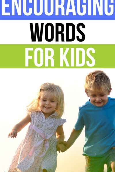 Encouraging Words for Kids