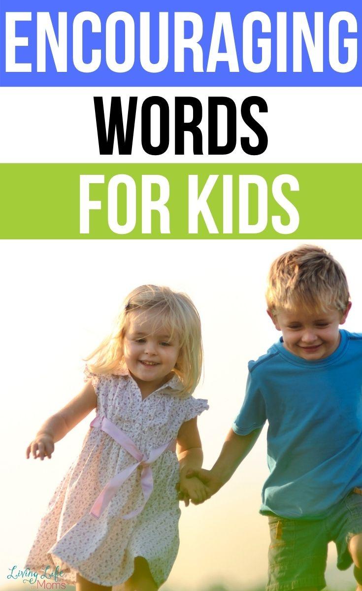 35+ Encouraging Words for Kids